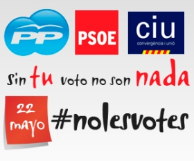 Sin tu voto no son nada. No les votes.
